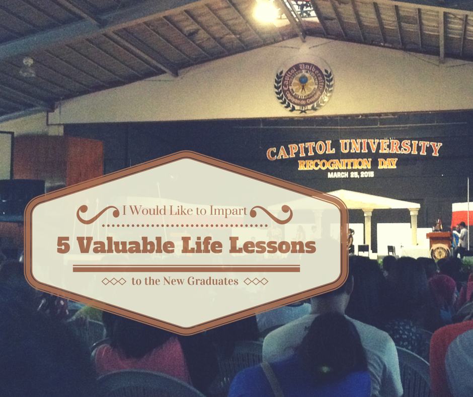 5-valuable-life-lessons-fresh-graduate-capitol-university
